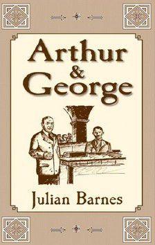 Julian Barnes: Arthur & Gregore cena od 50 Kč