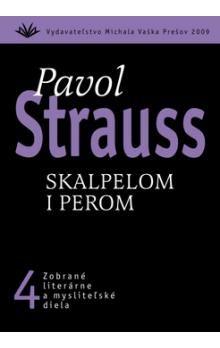 Pavol Strauss: Skalpelom i perom cena od 271 Kč