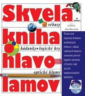 Ivan Moscovich: Skvelá kniha hlavolamov cena od 177 Kč