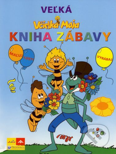 Waldemar Bonsels: Včielka Maja - Veľká kniha zábavy cena od 226 Kč