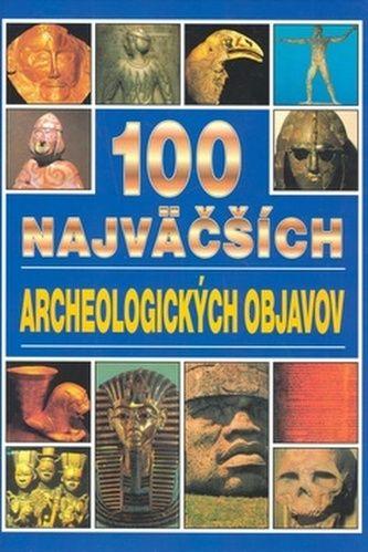 Jacqueline Dineen: 100 najväčších archeologických objavov cena od 187 Kč