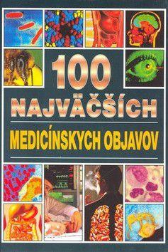 Angela Royston: 100 najväčších medecínskych objavov cena od 187 Kč