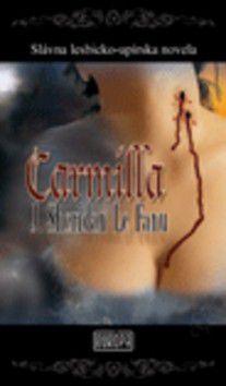 Joseph Sheridan Le Fanu: Carmilla cena od 0 Kč
