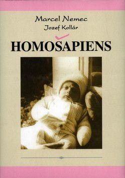 Jozef Kollár, Marcel Nemec: Homošapiens cena od 60 Kč