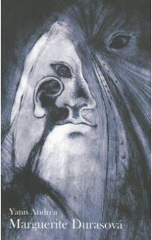 Yann Andréa: Marguerite Durasová cena od 129 Kč