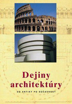 Jan Gympel: Dejiny architektúry cena od 216 Kč