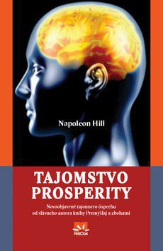 Napoleon Hill: Tajomstvo prosperity cena od 158 Kč
