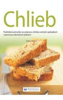Sara Lewisová: Chlieb cena od 152 Kč