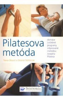Trevor Blount, Eleanor McKenzie: Pilatesova metóda cena od 159 Kč