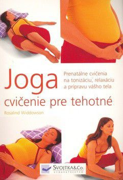 Rosalind Widdowson: Joga cvičenie pre tehotné cena od 142 Kč