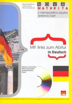 Beata Menzlová: Nová maturita z nemeckého jazyka Mit Links zum Abitur in Deutsch + CD cena od 152 Kč