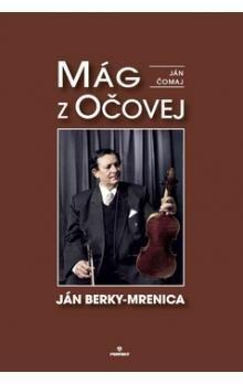 Ján Čomaj: Mág z Očovej cena od 206 Kč