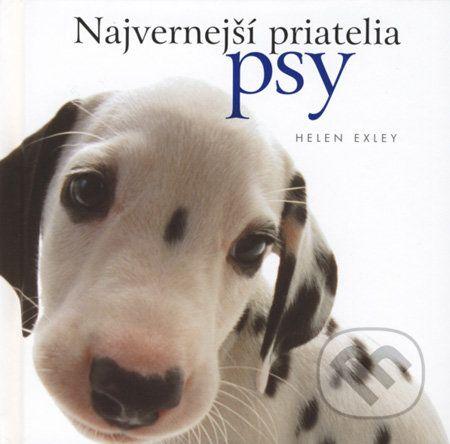 Helen Exley: Najvernejší priatelia psy cena od 274 Kč