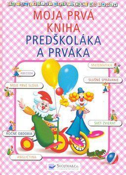 Moja prvá kniha predškoláka a prváka cena od 190 Kč