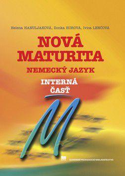 Nová maturita Nemecký jazyk - Kolektív autorov cena od 150 Kč