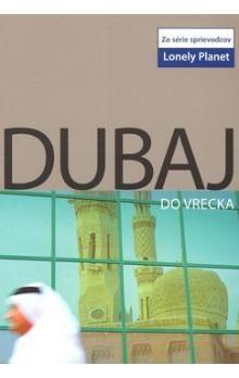 Lara Dunston, Olivia Pozzan: Dubaj do vrecka cena od 173 Kč