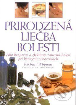 Richard Thomas: Prirodzená liečba bolesti cena od 170 Kč