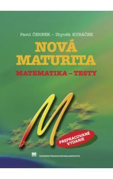 Pavol Černek, Zbyněk Kubáček: Nová maturita Matematika - Testy cena od 179 Kč