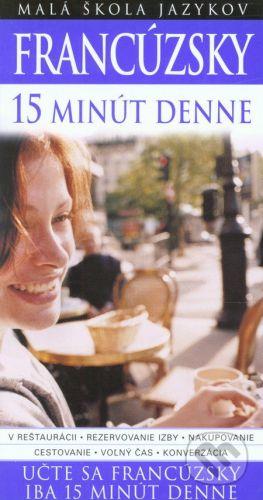 Caroline Lemoine: Francúzsky 15 minút denne - Caroline Lemoine cena od 275 Kč