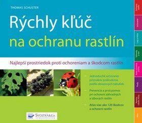 Thomas Schuster: Rýchly kľúč na ochranu rastlín cena od 244 Kč