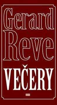 Gerard Reve: Večery cena od 187 Kč
