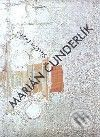 Juraj Mojžíš: Marián Čunderlík cena od 932 Kč