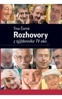 Tina Čorná: Rozhovory z týždenníka TV oko cena od 62 Kč