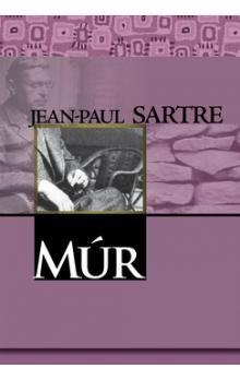 Jean-Paul Sartre: Múr cena od 159 Kč