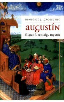 Benedict J. Groeschel: Augustín cena od 162 Kč