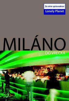 Miláno do vrecka cena od 0 Kč