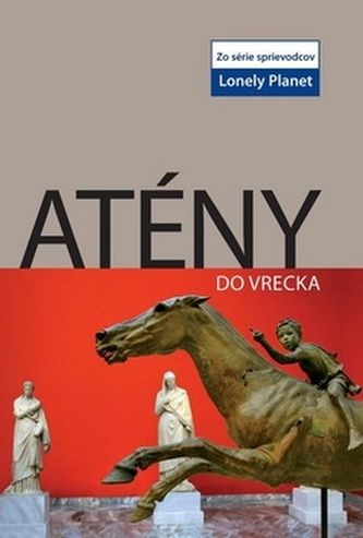 Victoria Kyriakopoulos: Atény do vrecka - Lonely Planet cena od 172 Kč
