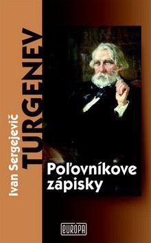 Ivan Sergejevič Turgenev: Poľovníkove zápisky cena od 199 Kč