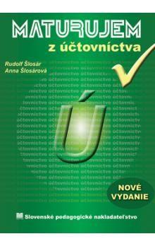 Rudolf Šlosár, Anna Šlosárová: Maturujem z účtovníctva cena od 221 Kč