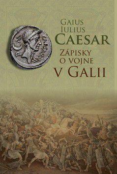 Gaius Iulius Caesar: Zápisky o vojne v Galii cena od 0 Kč