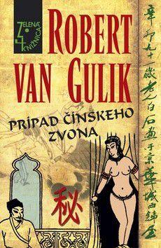 Robert van Gulik: Prípad čínskeho zvona cena od 215 Kč