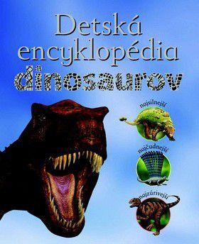 John Malam: Detská encyklopédia dinosaurov cena od 0 Kč