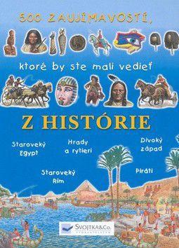 500 zaujímavostí, ktoré by ste mali vedieť z histórie cena od 225 Kč