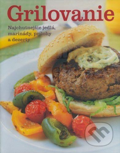 Paul Stevan: Grilovanie - Najchutnejšie jedlá cena od 357 Kč