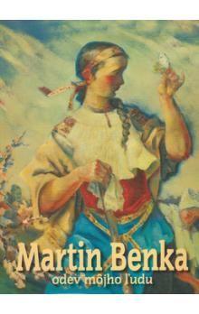 Katarína Bajcurová, Mojmír Benža, Martin Benka: Martin Benka cena od 1194 Kč