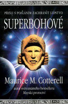 Maurice Cotterell: Superbohové - Maurice Cotterell cena od 180 Kč