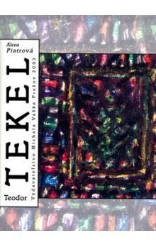 Alena Piatrová: Tekel Teodor + CD cena od 776 Kč