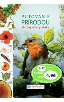 Putovanie prírodou, stromy, kvety, vtáky cena od 104 Kč