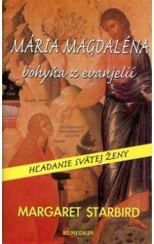Margaret Stabrid: Mária Magdaléna bohyňa z evanjelií cena od 192 Kč