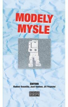 Modely mysle - Kolektív autorov cena od 191 Kč