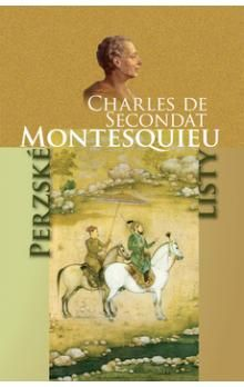 Charles de Secondat Montesquieu: Perzské listy cena od 156 Kč