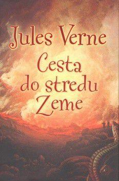 Jules Verne: Cesta do stredu Zeme cena od 204 Kč