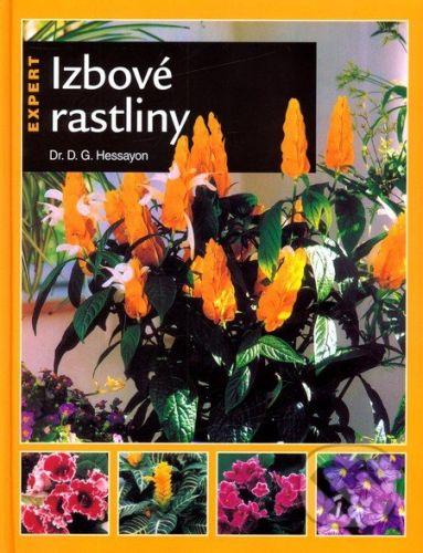 D. G. Hessayon: Izbové rastliny cena od 347 Kč