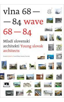 Tomáš Žáček, Katarína Trnovská: Vlna 69-84 Wave 68-84 cena od 502 Kč
