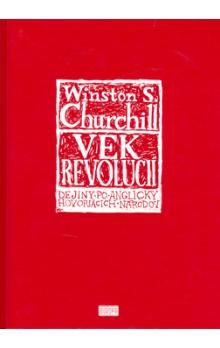 Winston S. Churchill: Vek revolúcií cena od 260 Kč