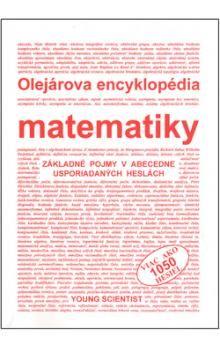 Marián Olejár: Olejárová encyklopédia matematiky cena od 273 Kč
